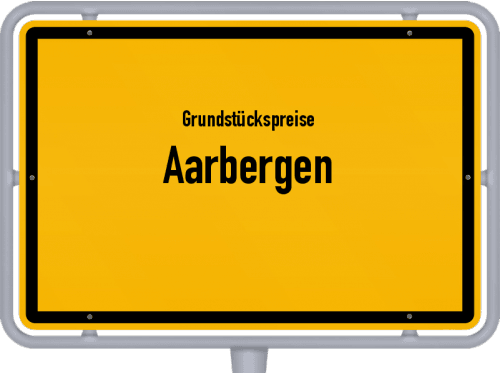 Grundstückspreise Aarbergen 2020
