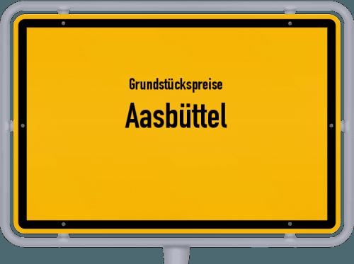 Grundstückspreise Aasbüttel 2021