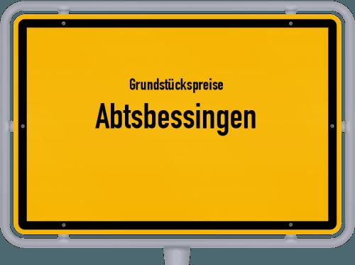Grundstückspreise Abtsbessingen 2019