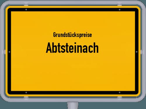 Grundstückspreise Abtsteinach 2019