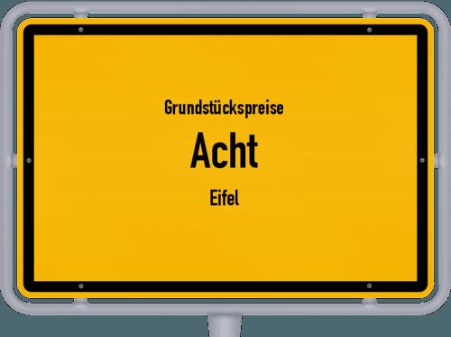 Grundstückspreise Acht (Eifel) 2019