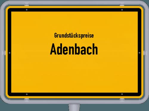 Grundstückspreise Adenbach 2019