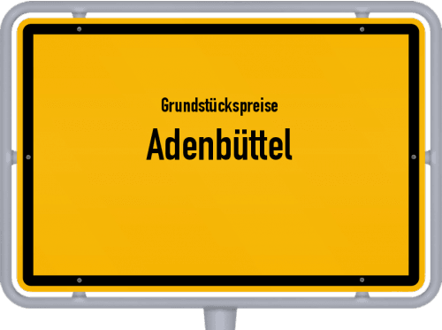Grundstückspreise Adenbüttel 2019