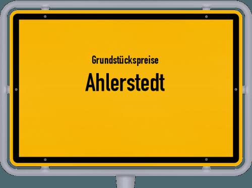 Grundstückspreise Ahlerstedt 2021