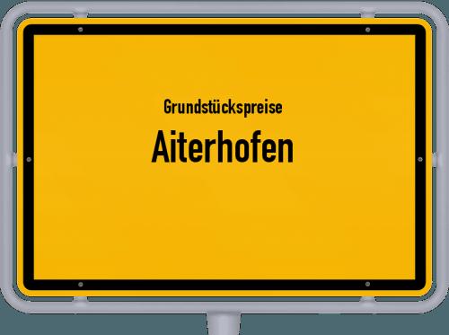 Grundstückspreise Aiterhofen 2019