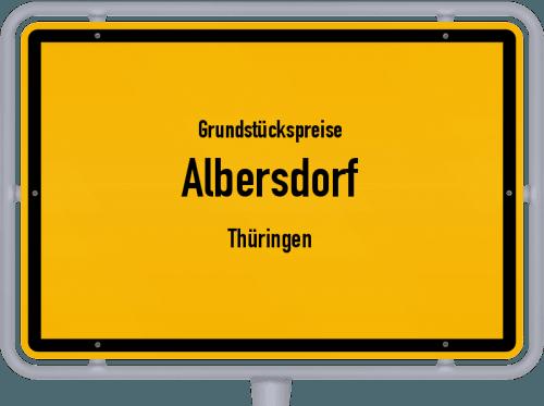 Grundstückspreise Albersdorf (Thüringen) 2019