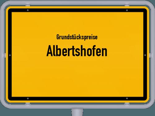 Grundstückspreise Albertshofen 2019