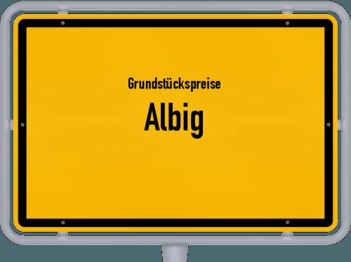 Grundstückspreise Albig 2019