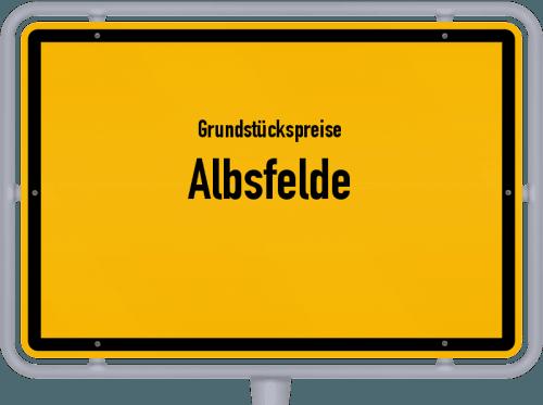 Grundstückspreise Albsfelde 2021