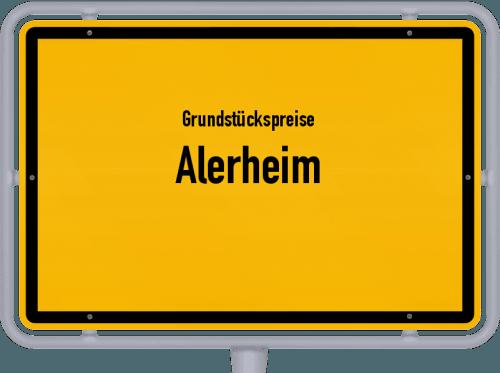 Grundstückspreise Alerheim 2019