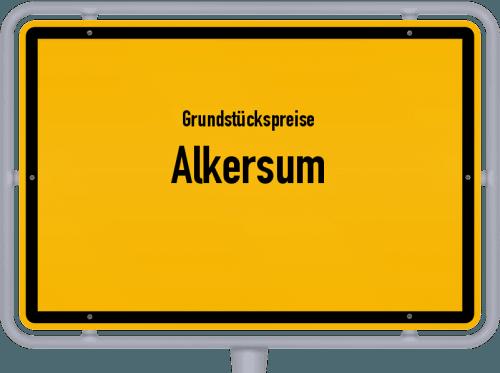 Grundstückspreise Alkersum 2021