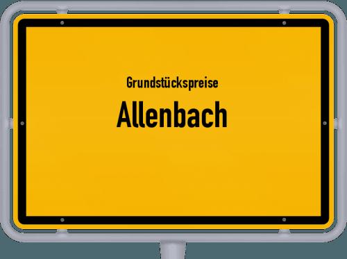 Grundstückspreise Allenbach 2019