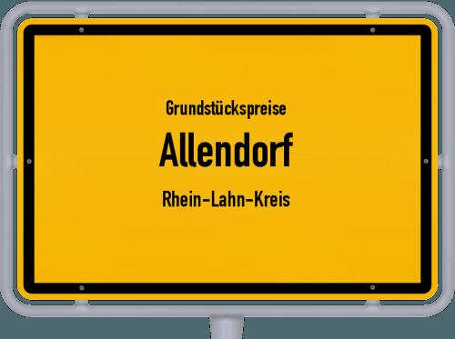 Grundstückspreise Allendorf (Rhein-Lahn-Kreis) 2019