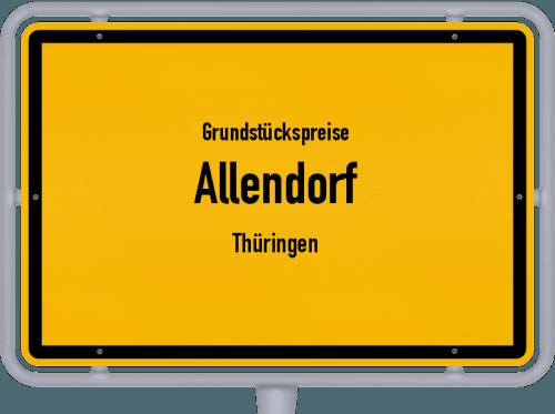 Grundstückspreise Allendorf (Thüringen) 2019