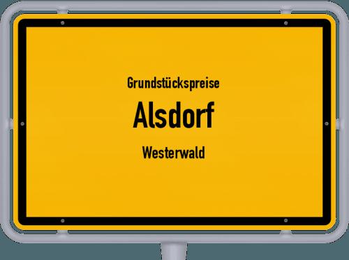 Grundstückspreise Alsdorf (Westerwald) 2019