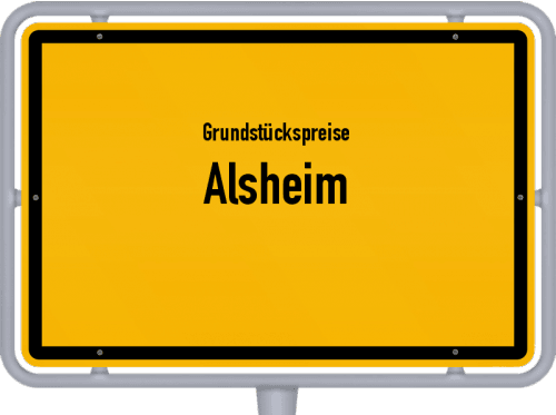 Grundstückspreise Alsheim 2019