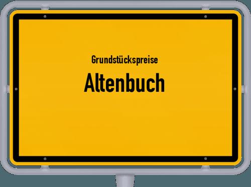 Grundstückspreise Altenbuch 2019
