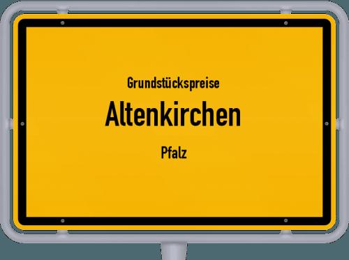 Grundstückspreise Altenkirchen (Pfalz) 2019