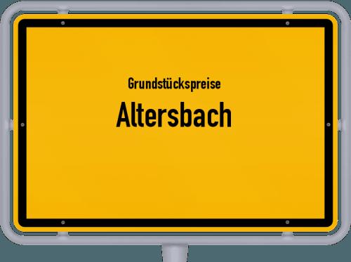 Grundstückspreise Altersbach 2019