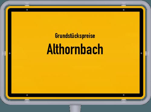 Grundstückspreise Althornbach 2019