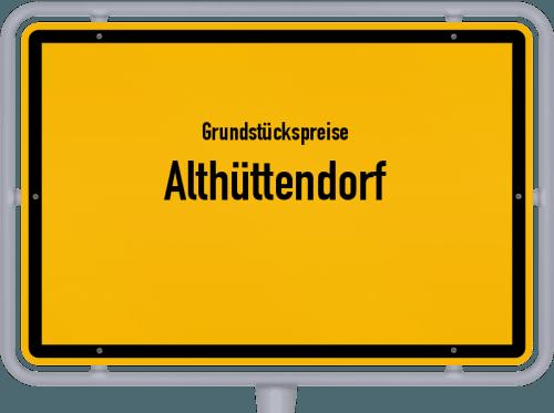Grundstückspreise Althüttendorf 2021