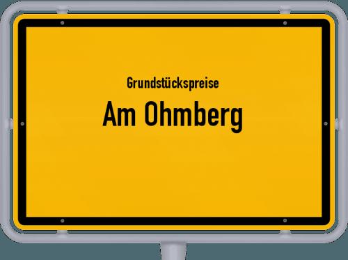 Grundstückspreise Am Ohmberg 2019
