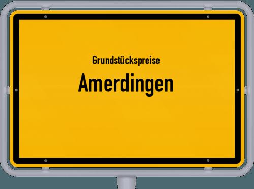 Grundstückspreise Amerdingen 2021