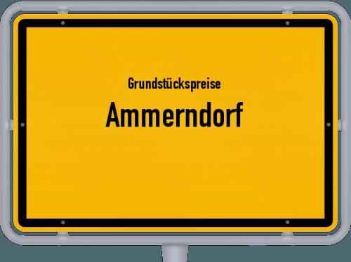 Grundstückspreise Ammerndorf 2021
