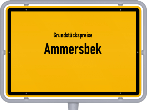 Grundstückspreise Ammersbek 2021