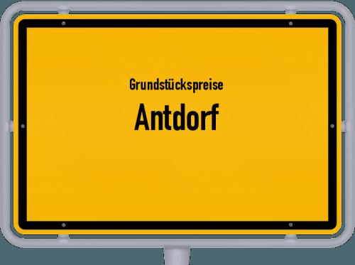 Grundstückspreise Antdorf 2019