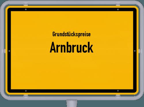 Grundstückspreise Arnbruck 2019