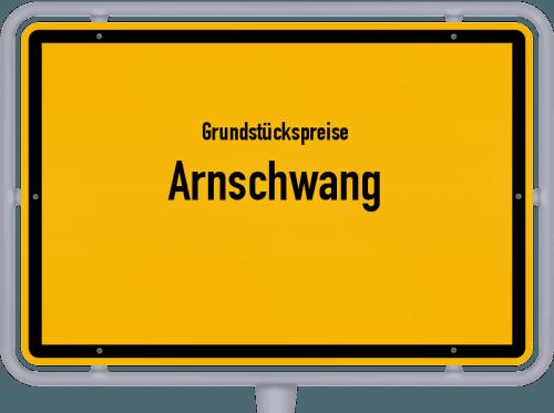 Grundstückspreise Arnschwang 2019