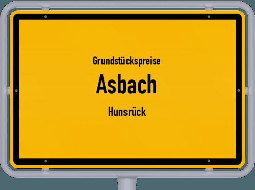 Grundstückspreise Asbach (Hunsrück) 2019
