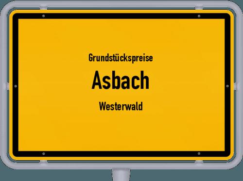 Grundstückspreise Asbach (Westerwald) 2019