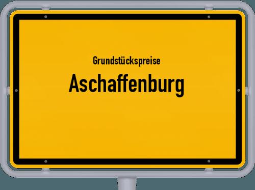 Grundstückspreise Aschaffenburg 2020