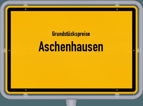 Grundstückspreise Aschenhausen 2019