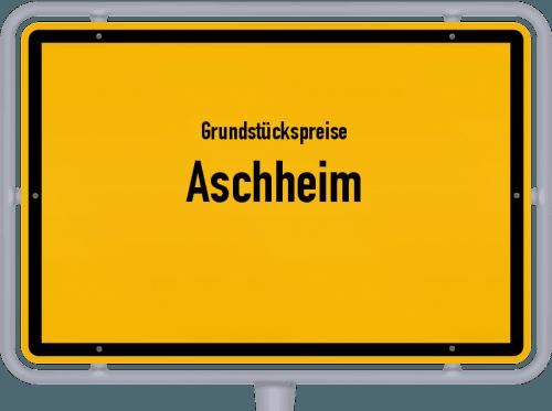 Grundstückspreise Aschheim 2019
