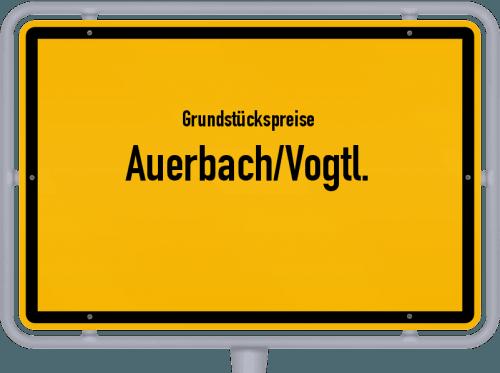 Grundstückspreise Auerbach/Vogtl. 2019