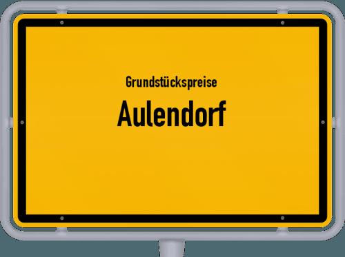 Grundstückspreise Aulendorf 2021