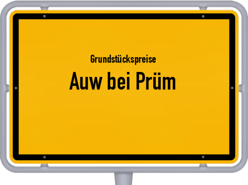 Grundstückspreise Auw bei Prüm 2019