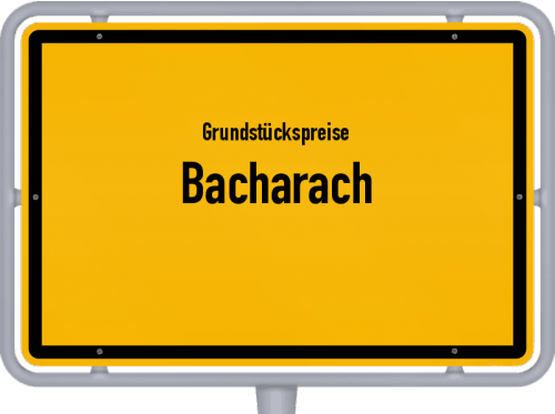 Grundstückspreise Bacharach 2019