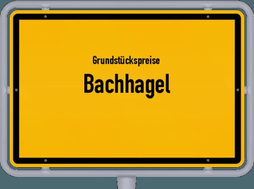 Grundstückspreise Bachhagel 2019