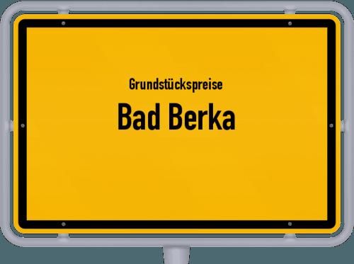 Grundstückspreise Bad Berka 2019