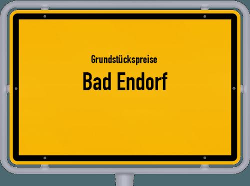 Grundstückspreise Bad Endorf 2019