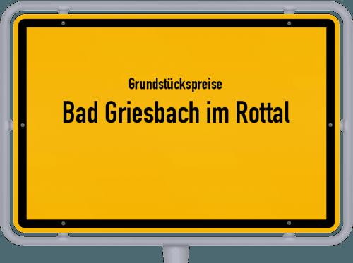 Grundstückspreise Bad Griesbach im Rottal 2019