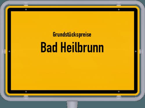 Grundstückspreise Bad Heilbrunn 2021
