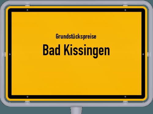 Grundstückspreise Bad Kissingen 2019