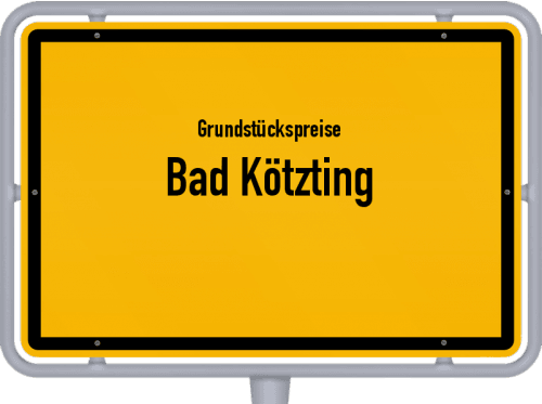 Grundstückspreise Bad Kötzting 2019