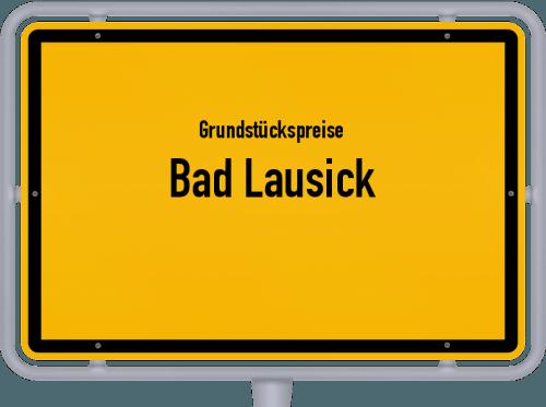 Grundstückspreise Bad Lausick 2019
