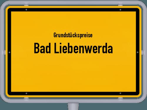 Grundstückspreise Bad Liebenwerda 2021